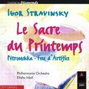 Stravinsky : L'oiseau de feu, Petrushka & Le sacre du printemps Songs