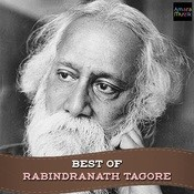 Best Of Rabindranath Tagore Songs