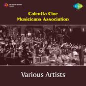 Calcutta Cine Musicicans Association Songs