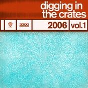 Digging In The Crates: 2006 Vol. 1 Songs