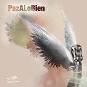 Paz a Lo Bien Songs