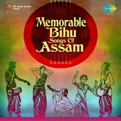 Memorable Bihu Songs Of Assam Songs