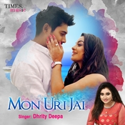 Mon Uri Jai Dhrity Deepa Full Song