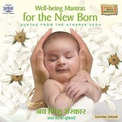 Well Being Mantras For New Born Songs