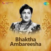 Bhaktha Ambareesha Songs