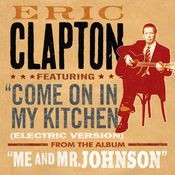 Come On in My Kitchen (Electric Version) Song