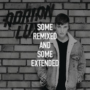 Some Remixed And Some Extended Songs