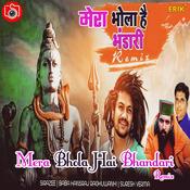 Mera Bhola Hai Bhandari - Remix Songs