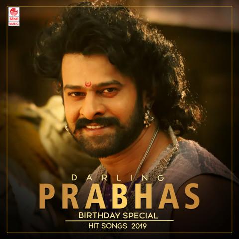 Darling Prabhas Birthday Special Hit Songs 2019