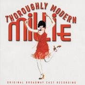 Thoroughly Modern Millie (Original Broadway Cast Recording) Songs