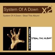 System Of A Down/Steal This Album Songs