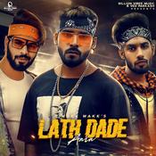Lath Dade Aala Song