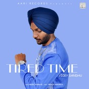 Tired Time Song