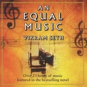 Vikram Seth: An Equal Music - Music From The Best-Selling Novel (2 Cds) Songs