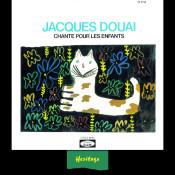 Heritage Jacques Douai Chante Pour Les Enfants Vol 1 Bam 1958 1963 Songs