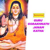 Guru Gorakhnath Janam Katha Part 1 Song