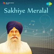 Sakhiye Meralal - Bhupinder Singh Paras (punjabi Devotional)  Songs