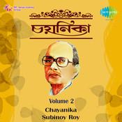 Chayanika - Subinoy Roy Vol 2 Songs