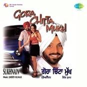 Gora Chitta Muku Sukhain Songs