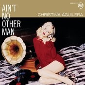 Ain't No Other Man Songs