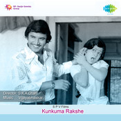 Kunkuma Rakshe Songs