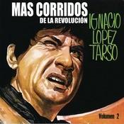Más Corridos De La Revolución Vol. II Songs
