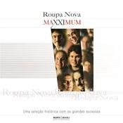 Maxximum - Roupa Nova Songs