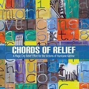 Chords Of Relief: A Magic City Relief Effort For The Victims Of Hurricane Katrina Songs