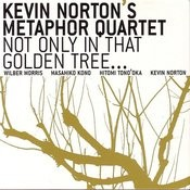 Not Only In That Golden Tree... (Live) Songs