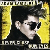 Never Close Our Eyes Songs