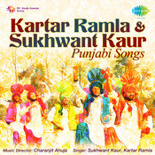 Kartar Ramla And Sukhwant Kaur - Kehndi Mera Songs