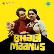 Bhala Maanus Songs