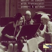 Morini In Concert With Francescatti, Pommers & Waldman Songs