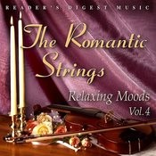 Reader's Digest Music: The Romantic Strings - Relaxing Moods, Vol.4 Songs