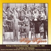 Kollege Of Musical Knowledge - December 11, 1941 Songs