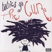 Babies Go The Cure Songs