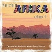 Worship Africa Volume 1 Songs