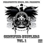 Certified Hustlers Vol. 1 Songs