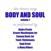 Body And Soul, Vol.1 Songs