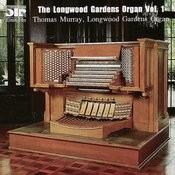 The Longwood Gardens Organ, Volume 1 Songs