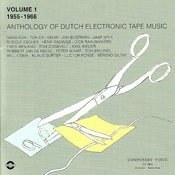 Anthology Of Dutch Electronic Tape Music Vol. 1 - 1955-1966 Songs