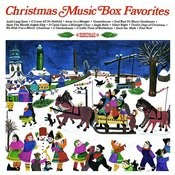 Christmas Music Box Favorites (Digitally Remastered) Songs