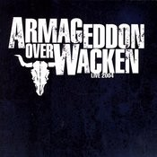 Armageddon Over Wacken - Live 2004 Songs