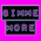 Gimme More Songs