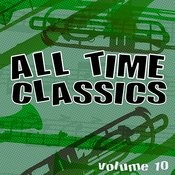 All Time Classics, Vol. 10 Songs