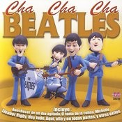 Cha Cha Cha Beatles Songs