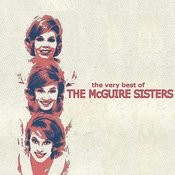 The Very Best Of The Mcguire Sisters Songs