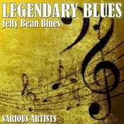 Legendary Blues - Jelly Bean Blues Songs