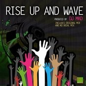 Rise Up And Wave Songs