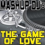The Game Of Love (Instrumental Mix) [Re-Mix Tool] Song